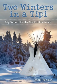 Cover Two Winters in a Tipi