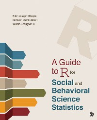 Cover A Guide to R for Social and Behavioral Science Statistics