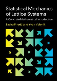 Cover Statistical Mechanics of Lattice Systems