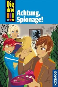 Cover Die drei !!!, 40, Achtung, Spionage! (drei Ausrufezeichen)