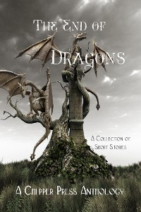 Cover The End of Dragons