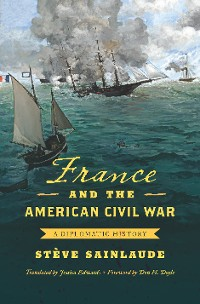 Cover France and the American Civil War