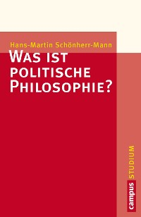 Cover Was ist politische Philosophie?