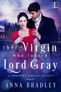 Cover The Virgin Who Ruined Lord Gray