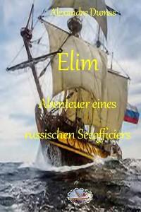 Cover Elim. Abenteuer eines russischen Seeofficiers