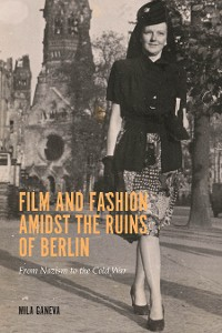 Cover Film and Fashion amidst the Ruins of Berlin