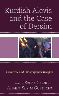 Cover Kurdish Alevis and the Case of Dersim