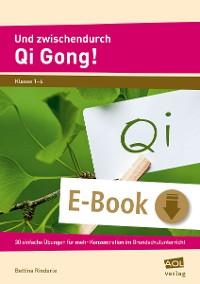 Cover Und zwischendurch Qi Gong!