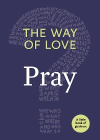 Cover The Way of Love: Pray