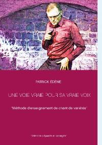 Cover Une voie vraie pour sa vraie voix