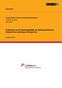 Cover Evidenzen der Dividendenpolitik am länderspezifischen Beispiel des vereinigten Königreichs