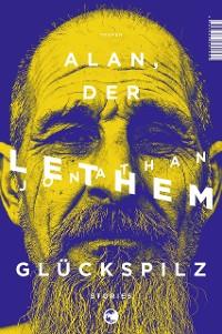 Cover Alan, der Glückspilz