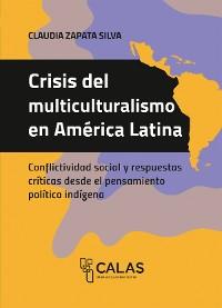Cover Crisis del multiculturalismo en América Latina