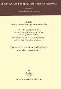 Cover Systematik, Konstruktion und Fertigung raumlicher Kurvengetriebe