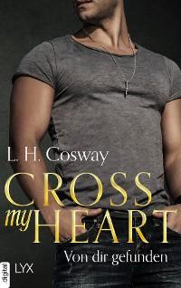 Cover Cross my Heart - Von dir gefunden