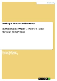 Cover Increasing Internally Generated Funds through Supervision