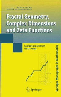Cover Fractal Geometry, Complex Dimensions and Zeta Functions