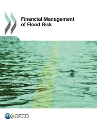 Cover Financial Management of Flood Risks