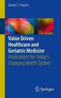 Cover Value Driven Healthcare and Geriatric Medicine
