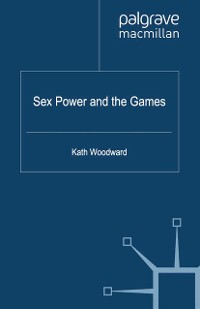 Cover Sex, Power and the Games