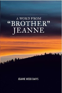 "Cover A Word from ""Brother"" Jeanne"