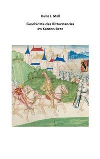 Cover Geschichte des Ritterstandes im Kanton Bern