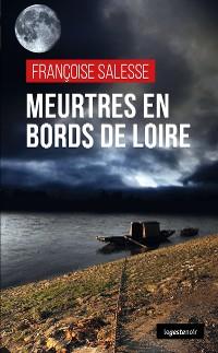 Cover Meurtres en bords de Loire