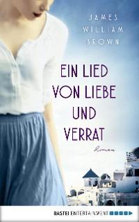 Cover Ein Lied von Liebe und Verrat