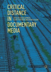 Cover Critical Distance in Documentary Media