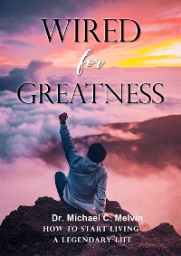 Cover Wired For Greatness