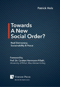 Cover Towards A New Social Order? Real Democracy, Sustainability & Peace