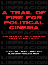 Cover A Trail of Fire for Political Cinema