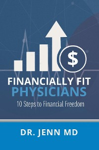 Cover Financially Fit Physicians