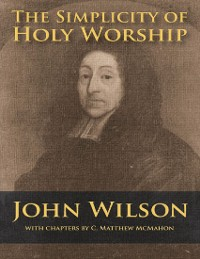 Cover The Simplicity of Holy Worship