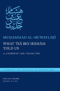 Cover What ʿĪsā ibn Hishām Told Us