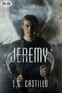 Cover Jeremy (El Ángel Roto 4)