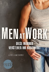 Cover Men at Work - Diese Männer verstehen ihr Handwerk!