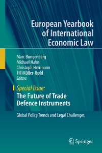 Cover The Future of Trade Defence Instruments
