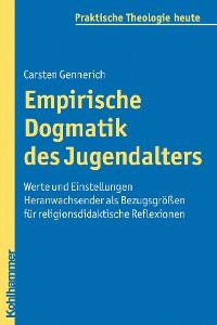 Cover Empirische Dogmatik des Jugendalters
