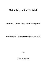 Cover Eine Jugend im III. Reich und im Chaos der Nachkriegszeit