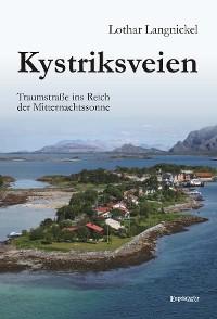 Cover Kystriksveien. Traumstraße ins Reich der Mitternachtssonne