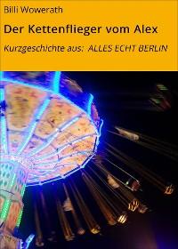 Cover Der Kettenflieger vom Alex