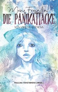 Cover Meine Freundin, die Panikattacke