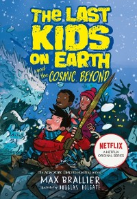 Cover Last Kids on Earth and the Cosmic Beyond
