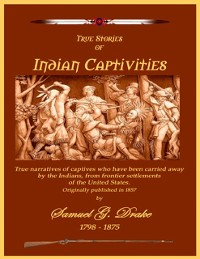 Cover True Stories of Indian Captivities