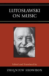 Cover Lutoslawski on Music