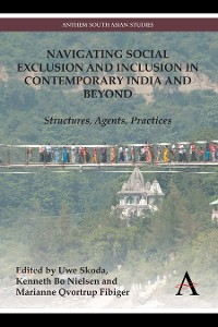 Cover Navigating Social Exclusion and Inclusion in Contemporary India and Beyond