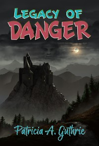 Cover Legacy of Danger