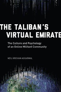 Cover The Taliban's Virtual Emirate