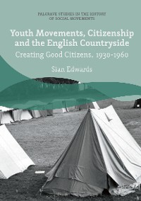 Cover Youth Movements, Citizenship and the English Countryside